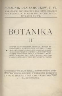 Poradnik dla samouków. T. 7. Botanika cz. 2. Wskazówki metodyczne dla studjujących. - Wyd. nowe
