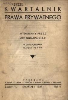 Kwartalnik Prawa Prywatnego, 1939, R. 2, z. 1