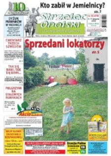 Strzelec Opolski : twój tygodnik regionalny : Izbicko, Jemielnica, Kolonowskie, Leśnica, Strzelce Opolskie, Ujazd, Zawadzkie 2008, nr 32 (476).