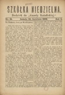 Szkółka Niedzielna. 1898, R. 2, nr 18