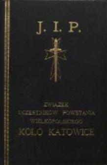 J. I. P. Związek Uczestników Powstania Wielkopolskiego. Koło Katowice