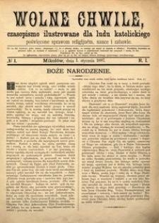 Wolne Chwile, 1887, R. 1, nr 1