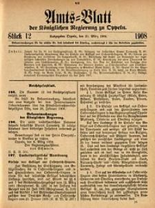 Amts-Blatt der Königlichen Regierung zu Oppeln, 1908, Bd. 93, St. 12