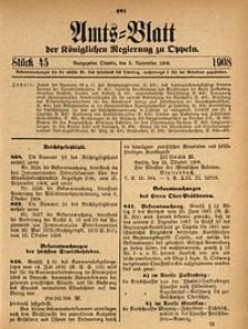 Amts-Blatt der Königlichen Regierung zu Oppeln, 1908, Bd. 93, St. 45