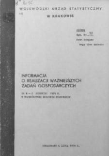 Informacja o realizacji ważniejszych zadań gospodarczych za m-c czerwiec 1979 r. w województwie miejskim krakowskim