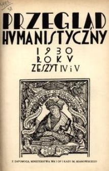 Przegląd Humanistyczny, 1930, R. 5, z. 4/5