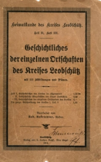 Geschichtliches der einzelnen ortschaften des kreises Leobschütz. Mit 111 abbildungen und planen.