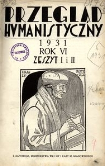 Przegląd Humanistyczny, 1931, R. 6, z. 1/2