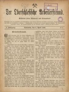 Der Oberschlesische Arbeiterfreund, 1900/1901, Jg. 1, No 1