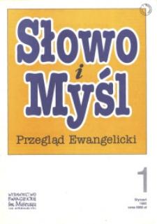 Słowo i Myśl. Przegląd Ewangelicki, 1995, nr 1