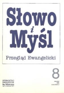 Słowo i Myśl. Przegląd Ewangelicki, 1995, nr 8