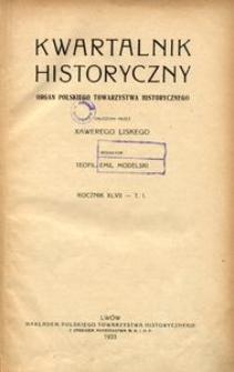 Kwartalnik Historyczny. R 47 (1933)