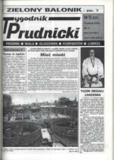 Tygodnik Prudnicki : Prudnik, Biała, Głogówek, Korfantów, Lubrza. R. 6, nr 15 (229).
