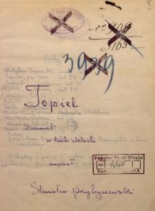 Topiel. Dramat w trzech aktach napisał Stanisław Przybyszewski