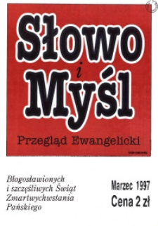 Słowo i Myśl. Przegląd Ewangelicki, 1997, nr 3