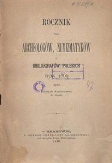 Rocznik dla Archeologów, Numizmatyków i Bibliografów Polskich. Rok 1869