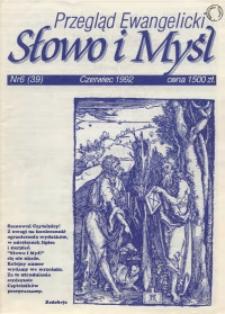 Słowo i Myśl. Przegląd Ewangelicki, 1992, nr 6 (39)
