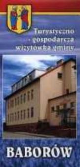 Turystyczno - gospodarcza wizytówka gminy Baborów.