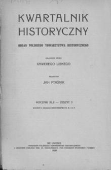 Kwartalnik Historyczny. R 42 (1928), z. 3