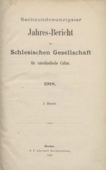 Jahres-Bericht der Schlesischen Gesellschaft für vaterlandische Cultur. 1918, 1. Bd.