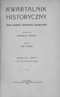 Kwartalnik Historyczny. R 42 (1928), z. 2