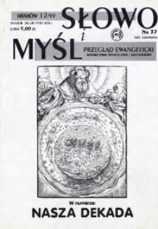 Słowo i Myśl. Przegląd Ewangelicki. Miesięcznik Społeczno- Kulturalny, 1999, nr 12 (37)