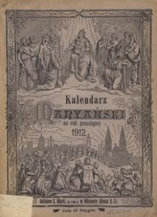 Kalendarz Maryański na Rok Przestępny 1912. R. 29