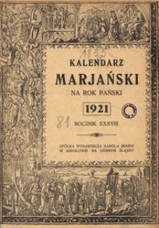 Kalendarz Marjański na Rok Pański 1921. R. 38