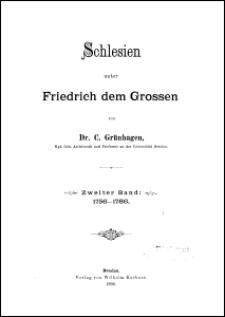 Schlesien unter Friedrich dem Grossen. Bd. 2, 1756-1786
