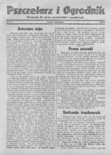 Pszczelarz i Ogrodnik, 1932, Nr. 8