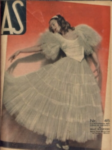 As. Ilustrowany magazyn tygodniowy, 1937, R. 3, nr 45