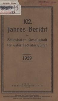 Jahres-Bericht der Schlesischen Gesellschaft für vaterlandische Cultur. 1929