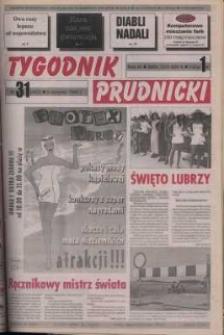 Tygodnik Prudnicki : gazeta powiatowa : Prudnik, Biała, Korfantów, Głogówek, Lubrza. R. 9, nr 31 (402).