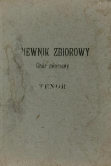 Śpiewnik zbiorowy. Cz. 3, Tenor.