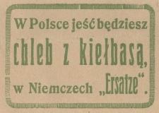 """W Polsce jeść będziesz chleb z kiełbasą, w Niemczech """"Ersatze"""""""
