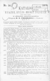 Katalog książek, rycin i monet polskich które nabyć można w składzie antykwarskim Księgarni D. E. Friedleina w Krakowie. 14