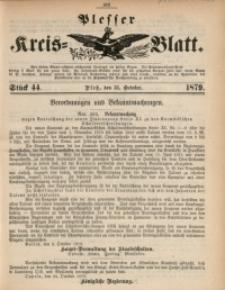 Plesser Kreis-Blatt, 1879, St. 44