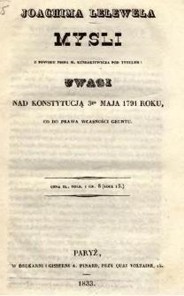 Joachima Lelewela Mysli z powodu pisma M. Kubrakiewicza pod tytułem: Uwagi nad konstytucją 3go maja 1791 roku, co do prawa własności gruntu