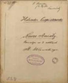 Nasze Anioły. Komedia w 3 aktach oryginalnie napisana przez Michała Wołowskiego. Role teatralne