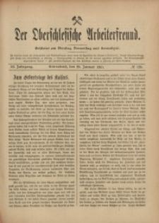 Der Oberschlesische Arbeiterfreund, 1910/1911, Jg. 11, No 128