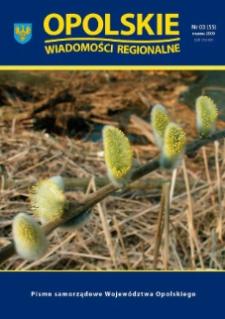 Opolskie Wiadomości Regionalne : pismo samorządowe Województwa Opolskiego 2009, nr 3 (55).