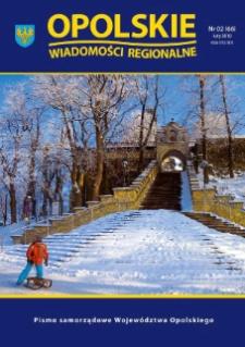 Opolskie Wiadomości Regionalne : pismo samorządowe Województwa Opolskiego 2010, nr 2 (66).
