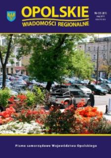 Opolskie Wiadomości Regionalne : pismo samorządowe Województwa Opolskiego 2011, nr 5 (81).