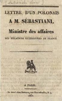 Lettre d'un Polonais A.M. Sébastiani, Ministre des affaires des relations exterieures de France