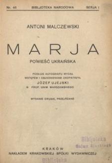 Marja. Powieść ukraińska. - Wyd. 2, przejrzane