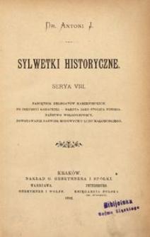 Sylwetki historyczne. Serya 8