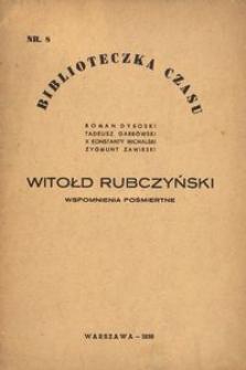 Witołd Rubczyński. Wspomnienia pośmiertne