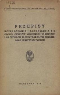 Przepisy uczęszczania i zachowania się obcych okrętów wojennych w portach i na wodach Rzeczypospolitej Polskiej oraz państw bałtyckich