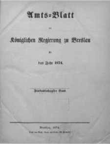 Amts-Blatt der Königlichen Regierung zu Breslau, 1874, Bd. 65, St. 2