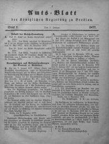Amts-Blatt der Königlichen Regierung zu Breslau, 1877, Bd. 68, St. 1
